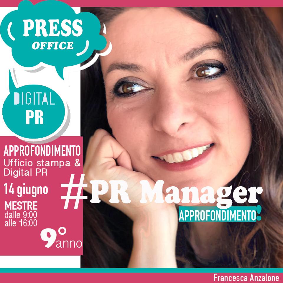 Ufficio stampa e digital PR approfondimento a cura di Francesca Anzalone