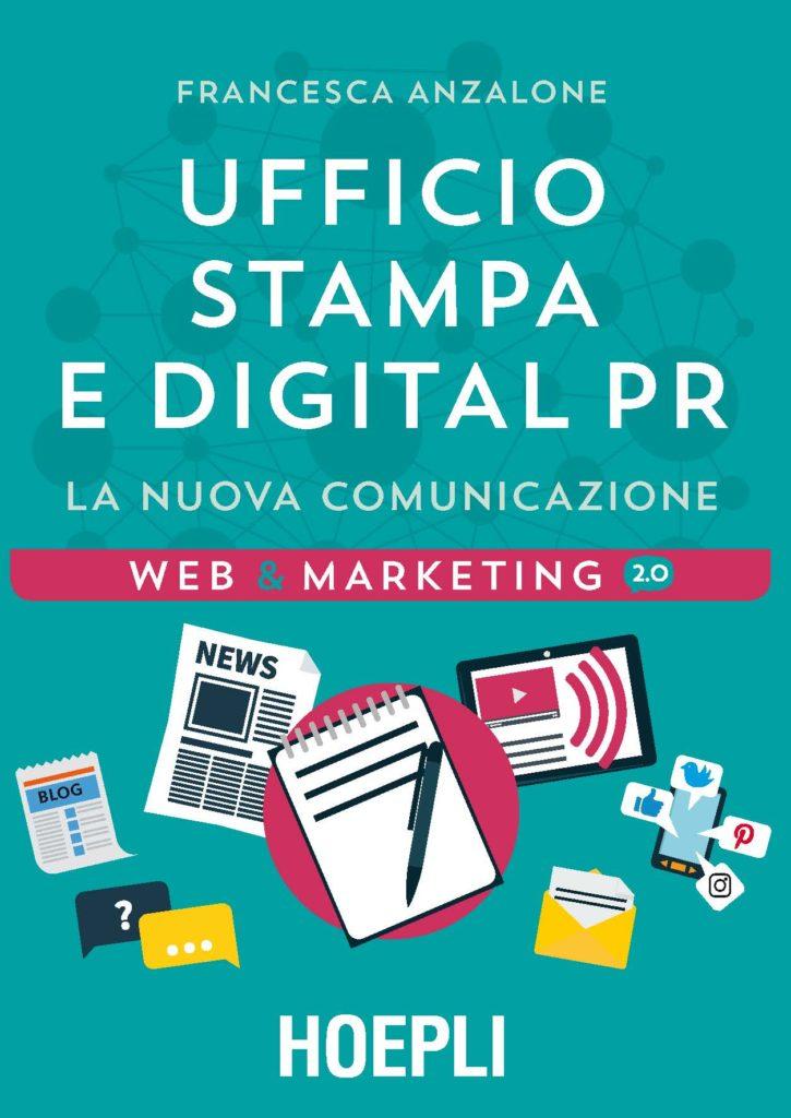 Ufficio stampa e digital pr, la nuova comunicazione HOEPLI di Francesca Anzalone