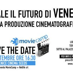 Venice Cinema Seeds - appuntamento al Movie Camp