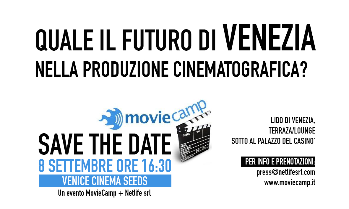 Venice Cinema Seeds - appuntamento al Movie Camp